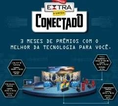 Promoção Conectado Jornal Extra Concorra Tvs, Notebooks, Celulares e Kits