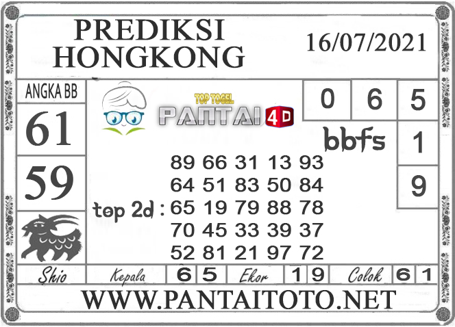PREDIKSI TOGEL HONGKONG PANTAI4D 16 JULI 2021