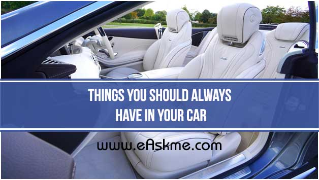Things You Should Always Have in Your Car: eAskme