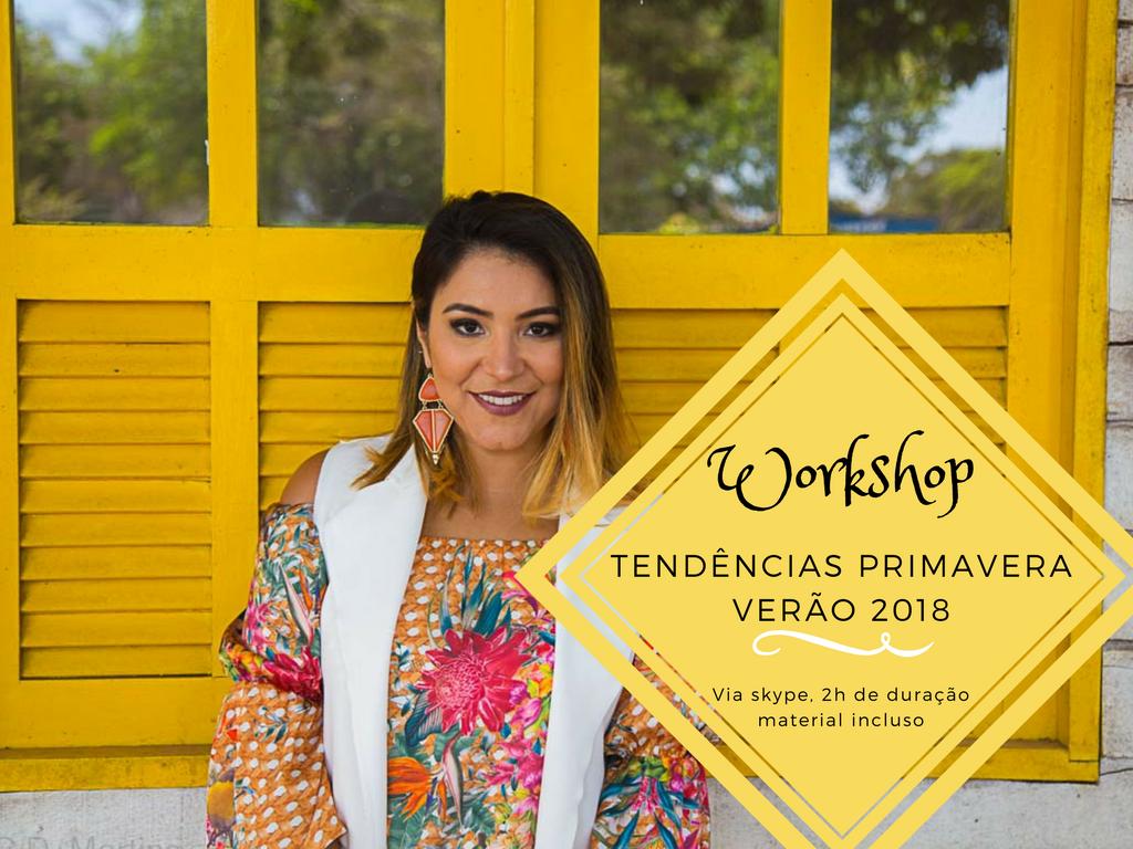 Workshop online Primavera Verão 2018 - Moda e Gestão