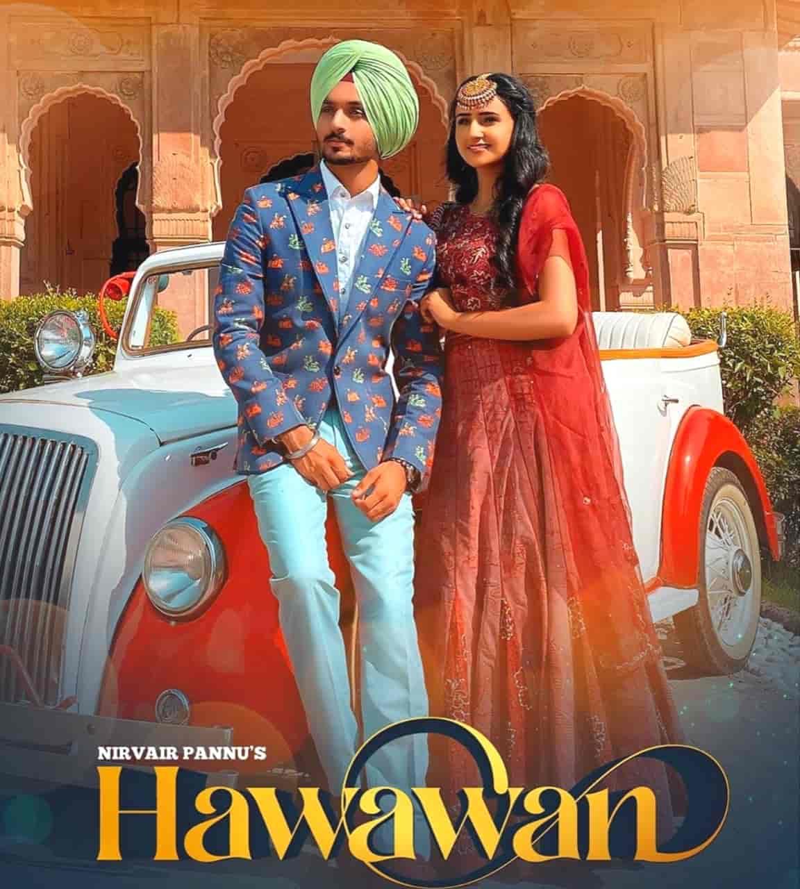 Hawawan Punjabi Song Image Features Nirvair Pannu.