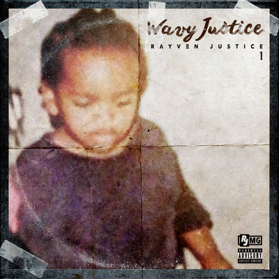Rayven Justice - Wavy Justice - Album Download, Itunes Cover, Official Cover, Album CD Cover Art, Tracklist