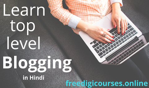 Top Level free Blogging Course in Hindi