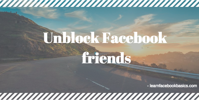 How to Unblocked a Blocked Facebook Friends | Unblock People On Fb