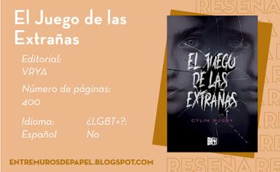 El Juego de las Extrañas. Editorial VRYA. 400 páginas. Español. ¿LGBT+? No