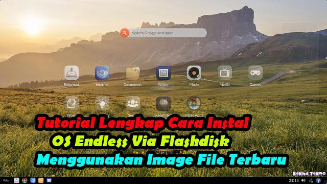 Cara-Instal-OS-Endless-Image-File-Via -Flashdisk