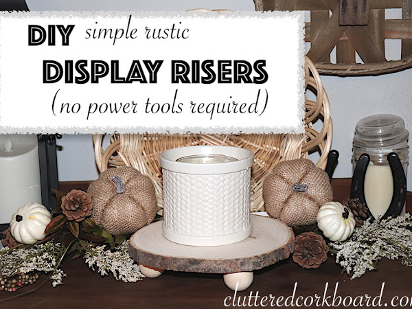 DIY Rustic Farmhouse Display Risers Take #2 | No power tools required