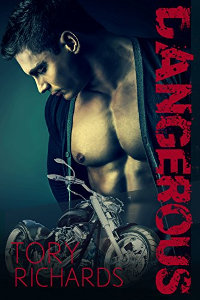 Dangerous (Nomad Outlaws Trilogy Book 2) by Tory Richards