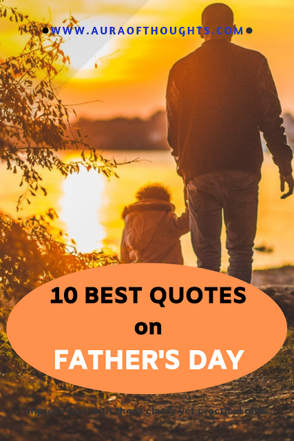 Quotes on Father - AuraOfThoughts