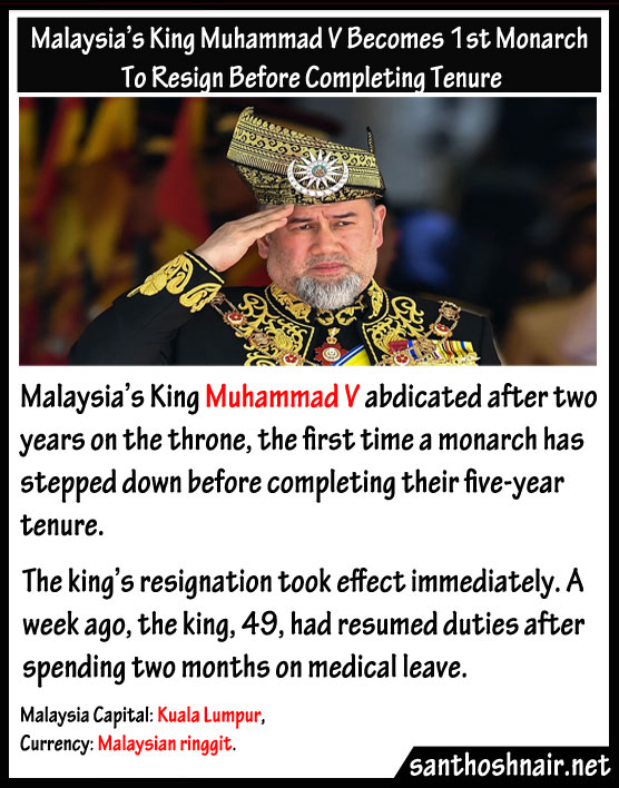Malaysia's King Muhammad V become first Monarch to resign before completing Tenure