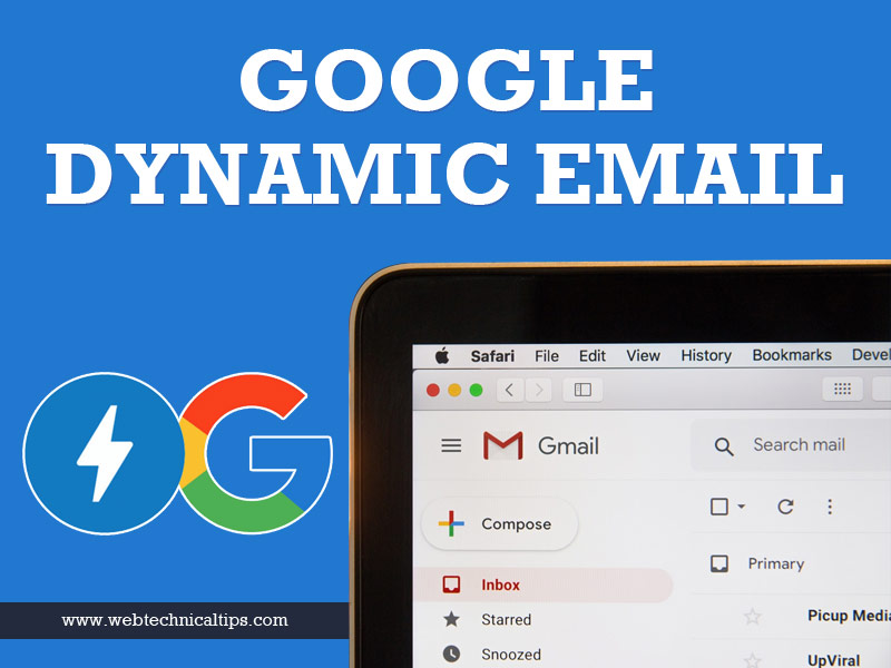 Google's Dynamic E-mail, the modern age e-mailing