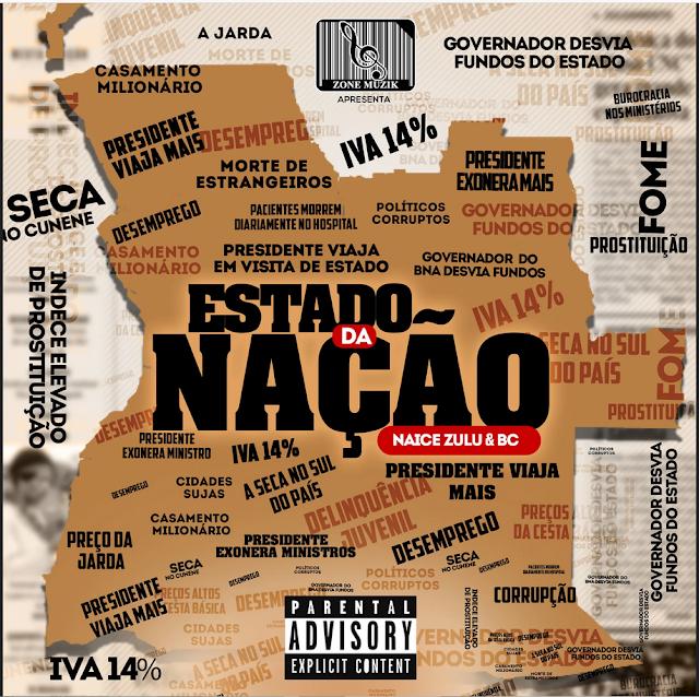 DESTAQUE | Naice Zulu & BC - Estado Da Nação (Álbum) 2020