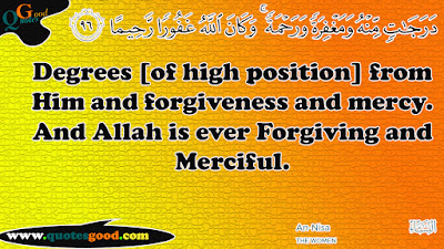 Inspirational quran quotes - Degrees [of high position] from Him and forgiveness and mercy