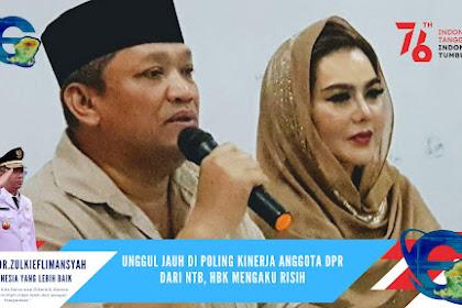 Unggul Jauh di Poling Kinerja Anggota DPR dari NTB, HBK Mengaku Risih