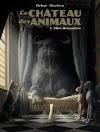 Le Château des Animaux - tome 1 - Miss Bengalore