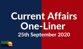 Current Affairs One-Liner: 25th September 2020