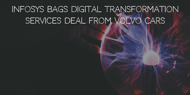 Infosys bags Digital Transformation Services deal from Volvo cars
