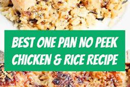 The Best One Pan No Peek Chicken & Rice Recipe #chicken #chickenrecipe #maindish #rice