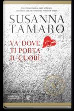 L 39 amica dei libri va dove ti porta il cuore di susanna - Susanna tamaro va dove ti porta il cuore frasi ...