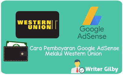 pembayaran google adsense melalui western union