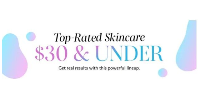 SEPHORA Top-Rated Skincare $30 and under