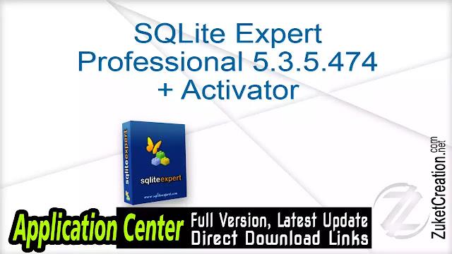 SQLite Expert Professional 5.3.5.474 + Activator