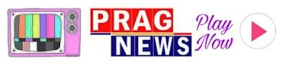 Prag News Live Tv Today