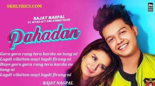 Pahadan Lyrics (Punjabi Song) - Rajat Nagpal | Riyaz Ali | Avneet Kaur