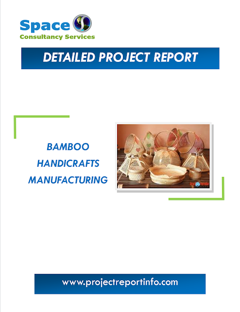 Bamboo Handicrafts Manufacturing Project Report