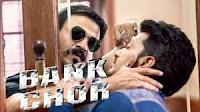 Download & Watch Full Hindi Movie Bank Chor 2017