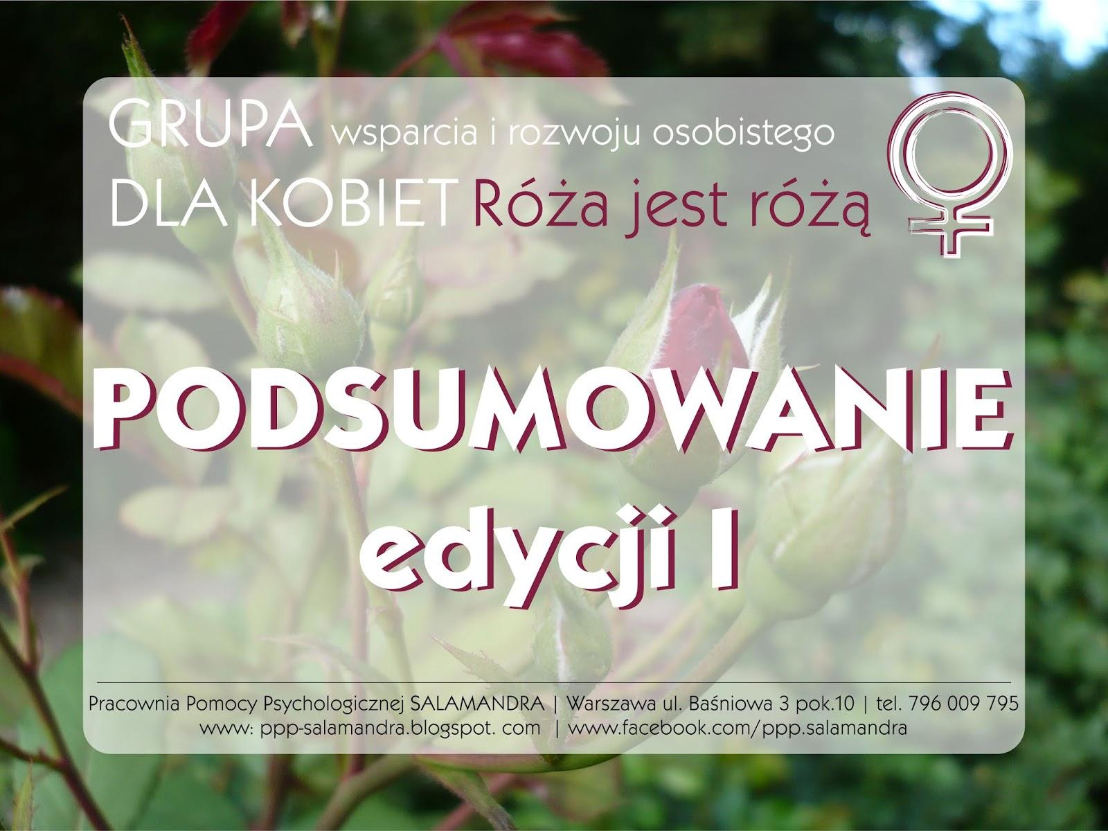 """Grupa wsparcia i rozwoju osobistego dla kobiet """"Róża jest różą"""" - podsumowanie I edycji"""