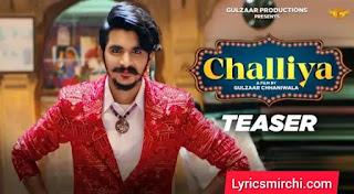 Challiya Song Lyrics | Gulzaar Chhaniwala | Latest Haryanvi Song 2020