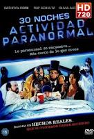 30 Noches De Actividad Paranormal