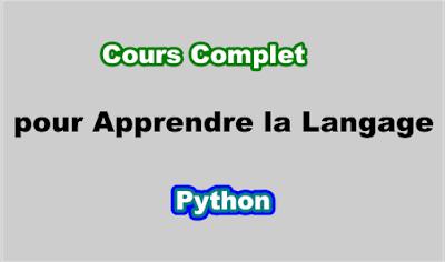 Cours Complet pour Apprendre la Langage Python