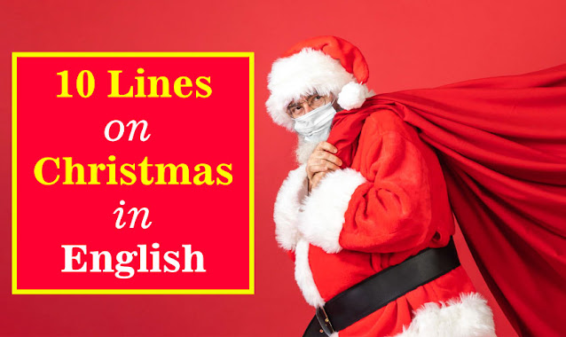 10 lines on christmas in english