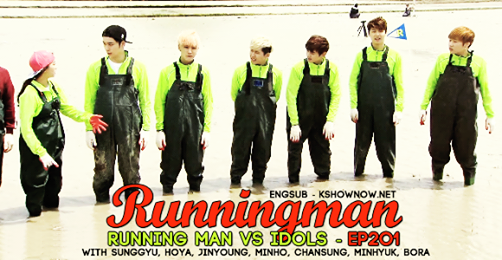 Running Man Episode 201 Guests: Sunggyu, Hoya, Jinyoung, Minho, Chansung, Minhyuk and Bora