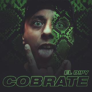 EL DIPY - COBRATE 2019