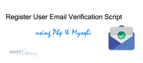 New User Registration With Email Verification Using PHP and Mysqli