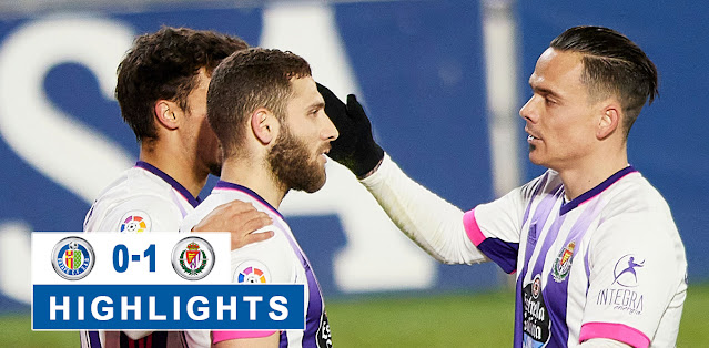 Getafe vs Real Valladolid – Highlights