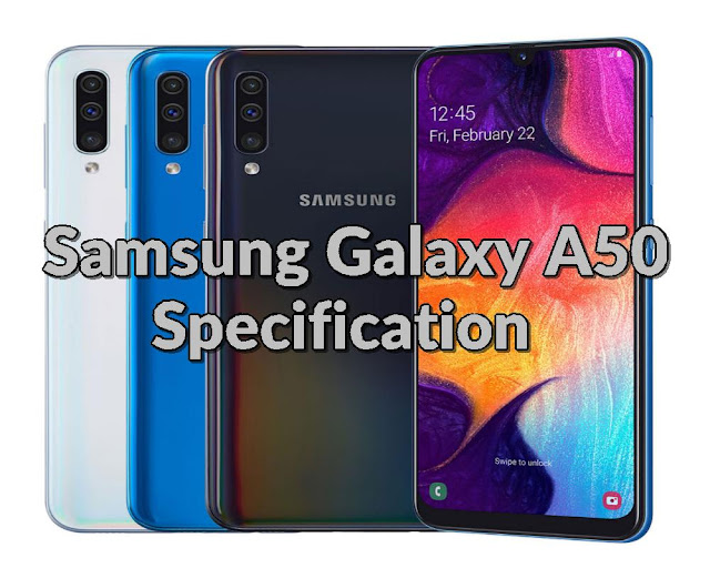 Samsung Galaxy A50 Specifications and Price - Qasimtricks.com