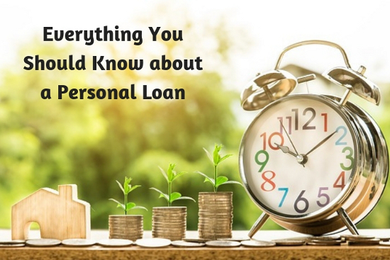 Everything You Should Know about a Personal Loan