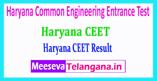 Haryana CEET Results Common Engineering Entrance Test CEET Results 2018