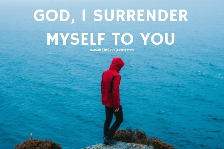 Surrender To God Quotes & Images