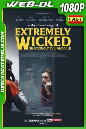 Extremadamente cruel, malvado y perverso (2019) 1080P WEB-DL Castellano – Ingles