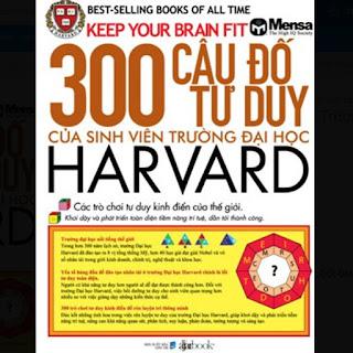 300 Câu Đố Tư Duy Của Sinh Viên Trường Đại Học Harvard ebook PDF-EPUB-AWZ3-PRC-MOBI