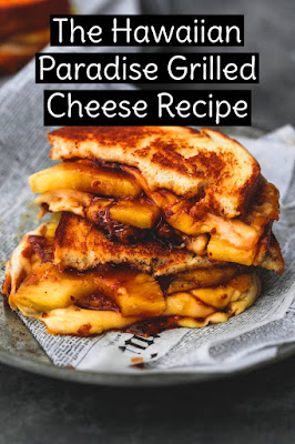 The Hawaiian Paradise Grilled Cheese Recipe - This grilled cheese is paradise. #hawaiianrecipe #hawaiian #grilledcheese #grilled #cheese #dinner #easydinnerrecipe #summerrecipe #summerfood #easysummerrecipe #easydinner #delicious #recipeoftheday