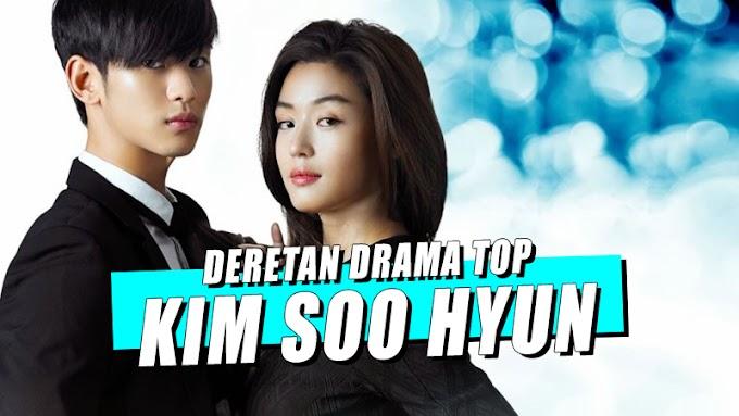 Deretan Drama Kim Soo Hyun, Aktor Termahal di Korea Selatan
