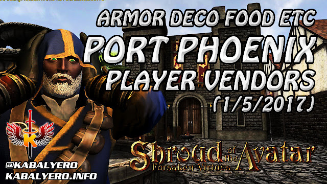 Shroud Of The Avatar Market Watch 💰 Armors Decos Food Etc, Port Phoenix Player Vendors (1/5/2017)