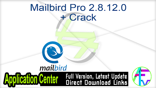 Mailbird Pro 2.8.12.0 + Crack