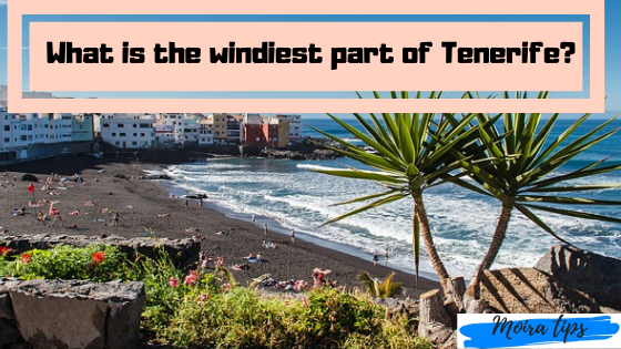 Tenerife the windiest places